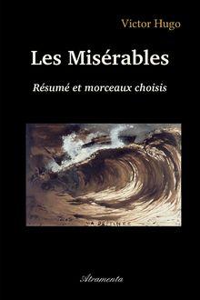 """Couverture """"""""Les Misérables"""" de Victor Hugo - Résumé et morceaux choisis"""""""