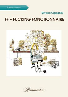 FF – Fucking Fonctionnaire