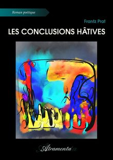 Les conclusions hâtives