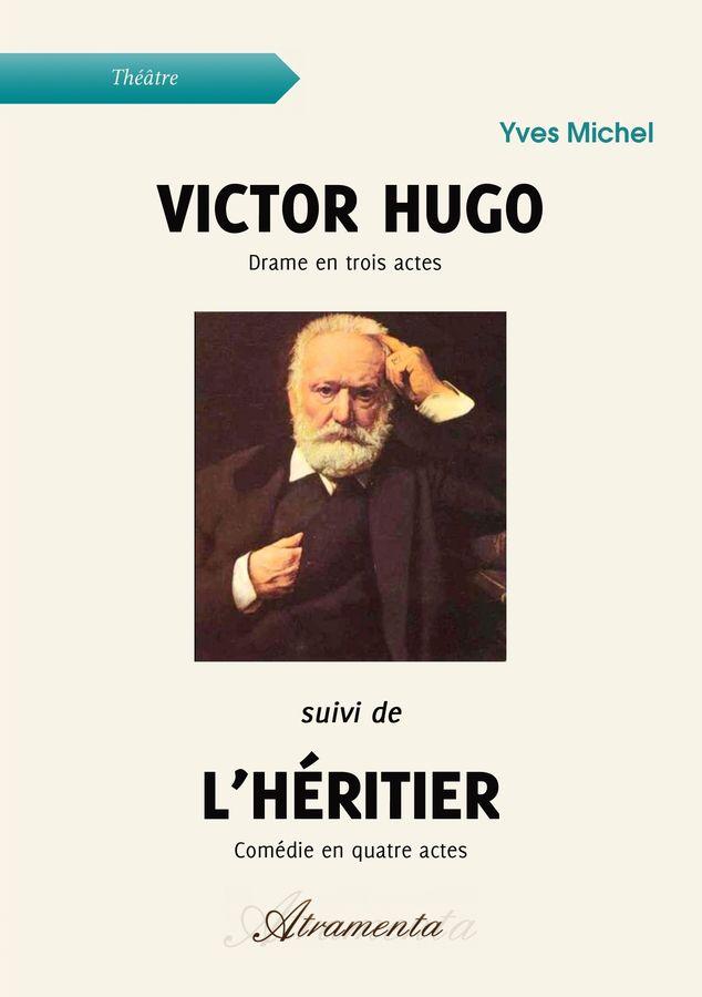 Victor Hugo Suivi De L Heritier