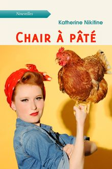 "Couverture ""Chair à pâté"""