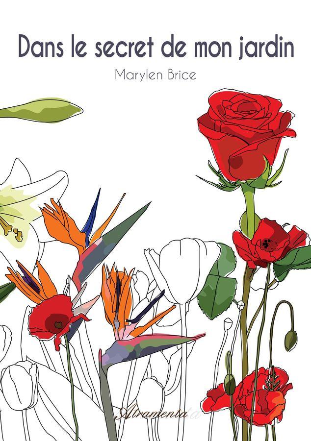 Dans le secret de mon jardin livre de marylen brice for Derriere les murs de mon jardin