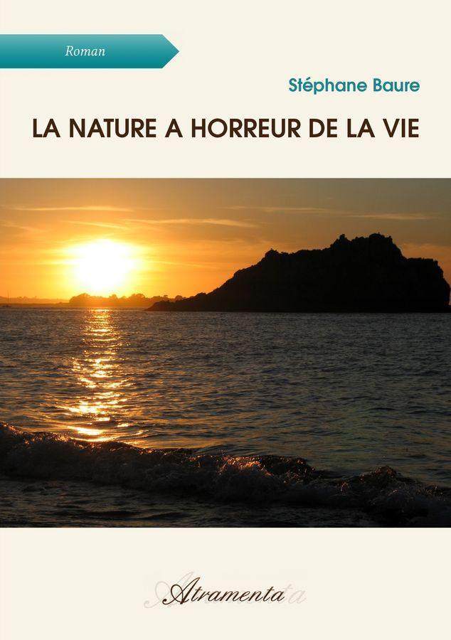 La Nature A Horreur De La Vie