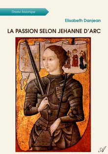 "Couverture ""La passion selon Jehanne d'Arc"""