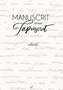 "Couverture ""Manuscrit versus Tapuscrit"""