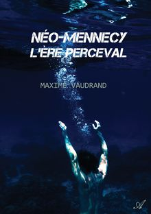 Néo-Mennecy : L'Ère Perceval