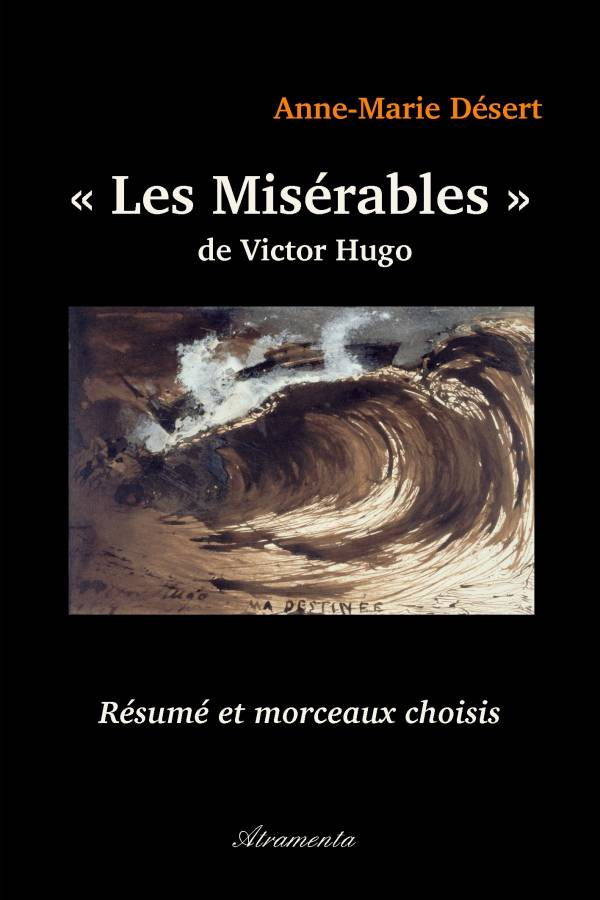 """Les Mis�rables"""" de Victor Hugo - R�sum� et morceaux choisis (ebook ..."""