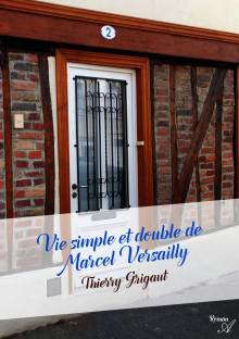 Vie simple et double de Marcel Versailly cover