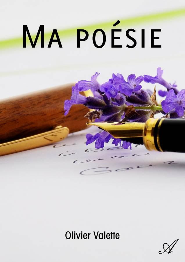 Ma poésie (ebook), de Olivier Valette - Atramenta
