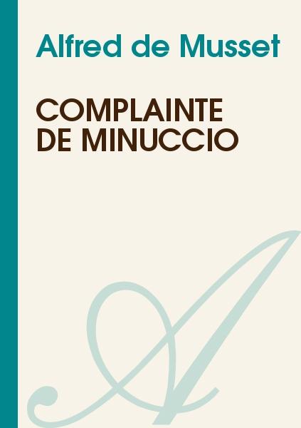 Alfred de Musset - Complainte de Minuccio