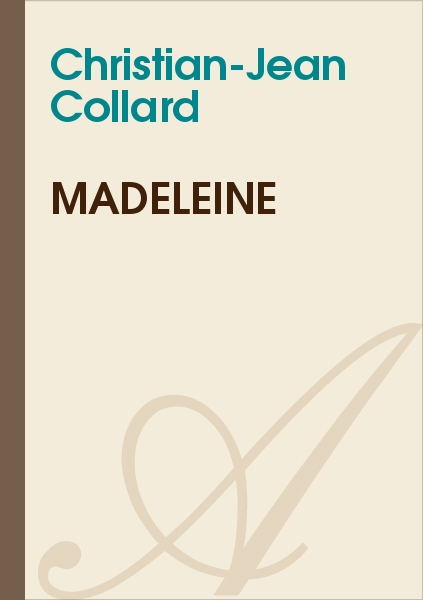 Christian-Jean Collard - Madeleine