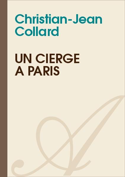 Christian-Jean Collard - Un cierge à Paris