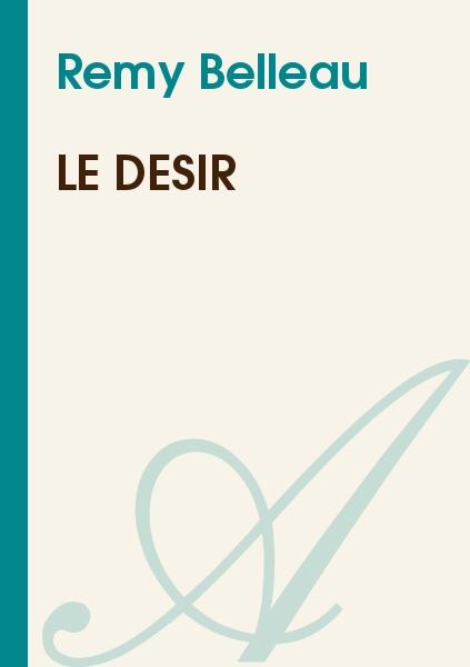 Remy Belleau - Le Désir