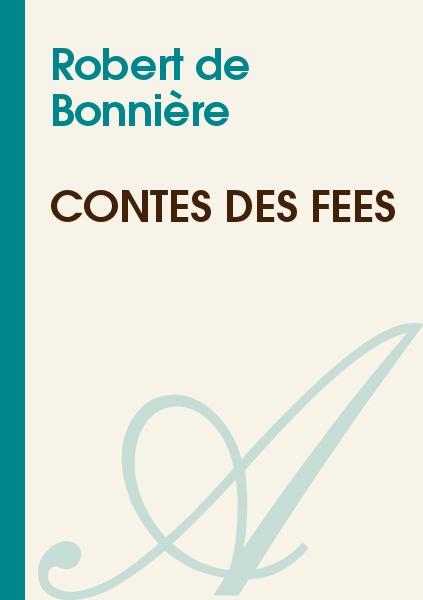 Robert de Bonnière - Contes des Fées