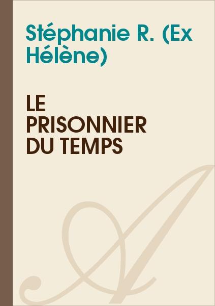 Hélène - Le prisonnier du temps