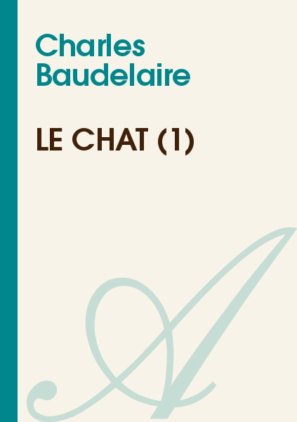 Charles Baudelaire - Le chat (1)