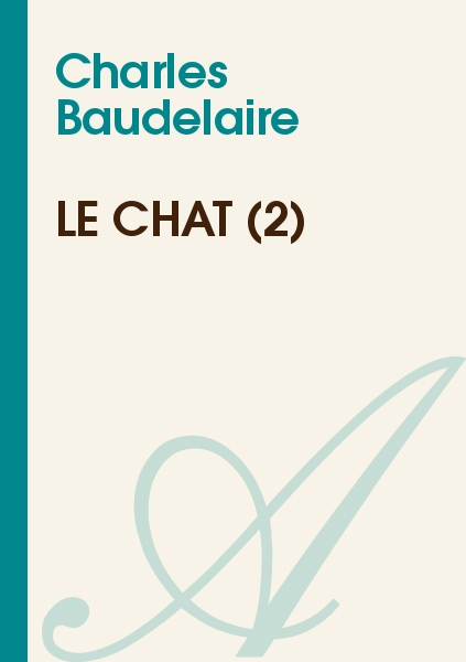 Charles Baudelaire - Le chat (2)
