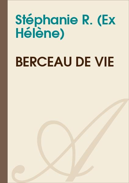 Hélène - Berceau de vie