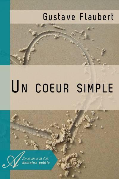 Flaubert, Gustave - UN COEUR SIMPLE