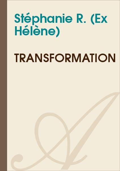 Hélène - Transformation