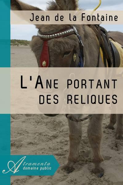 Jean de la Fontaine - L'Ane portant des reliques