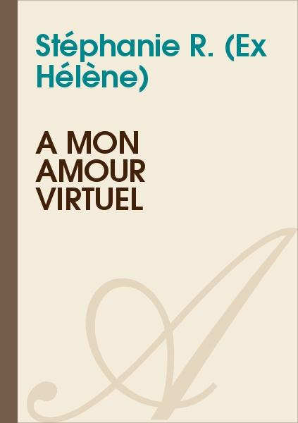 Hélène - A mon amour virtuel
