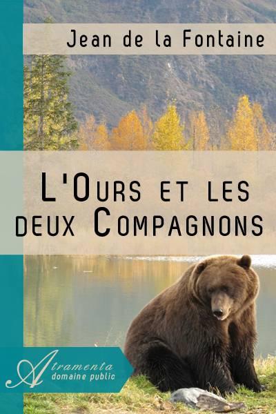 Jean de la Fontaine - L'Ours et les deux Compagnons