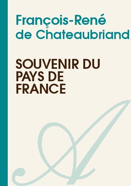 François-René de Chateaubriand - Souvenir du pays de France