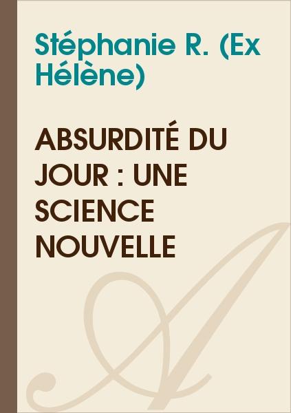 Hélène - Absurdité du jour : une science nouvelle