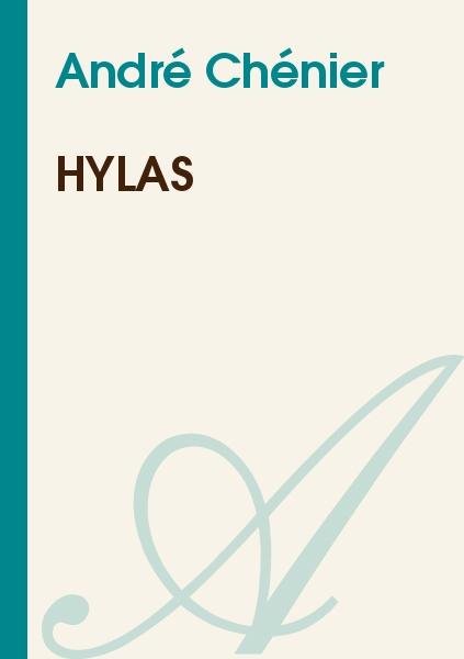 André Chénier - Hylas