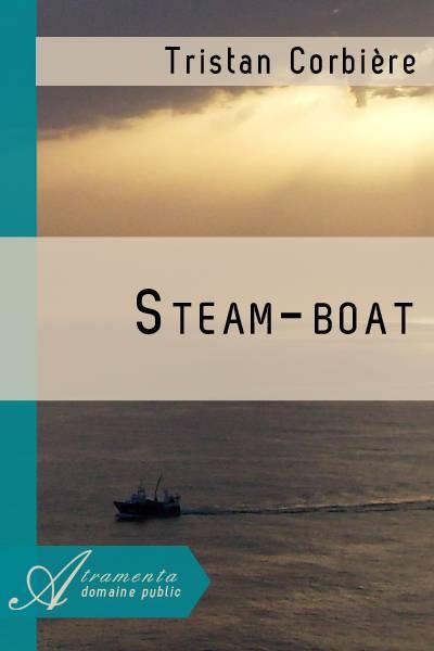 Tristan Corbière - Steam-boat