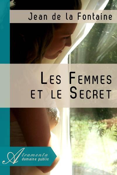 Jean de la Fontaine - Les Femmes et le Secret