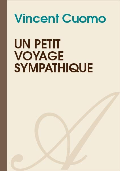 Vincent Cuomo - Un petit voyage sympathique