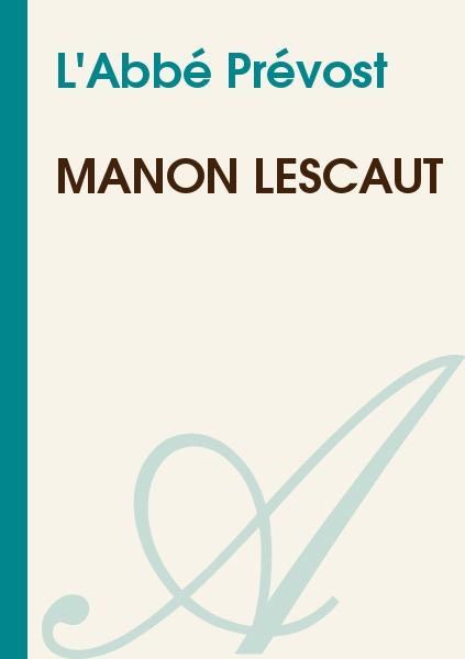 L'Abbé Prévost - Manon Lescaut