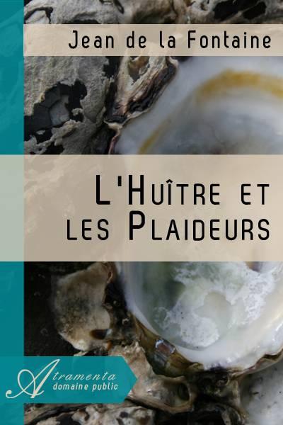 Jean de la Fontaine - L'Huître et les Plaideurs