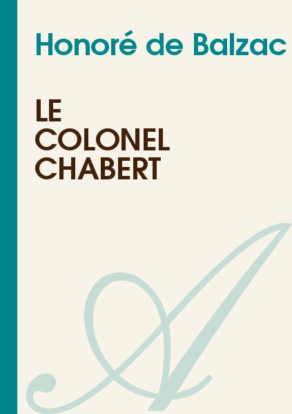 Dissertation Explicative Le Colonel Chabert