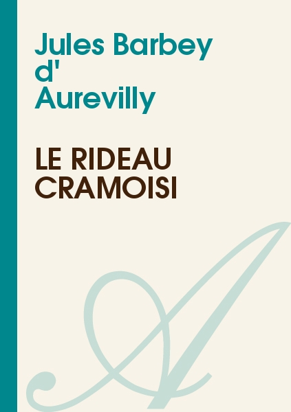 32 books of jules barbey d aurevilly quot la ma 238 tresse rousse quot quot a valognes quot and others on general