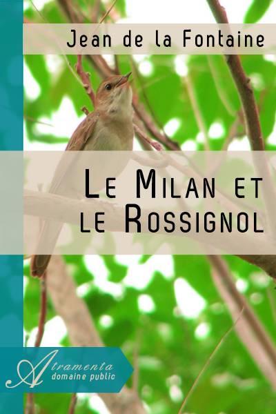Jean de la Fontaine - Le Milan et le Rossignol