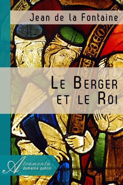 Jean de la Fontaine - Le Berger et le Roi