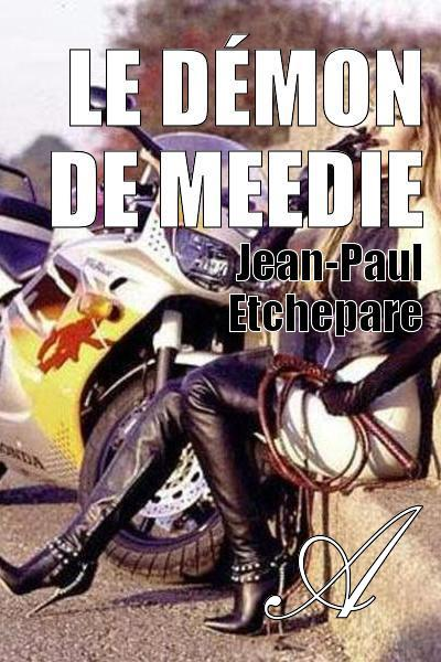 Jean-Paul Etchepare - Le démon de Meedie