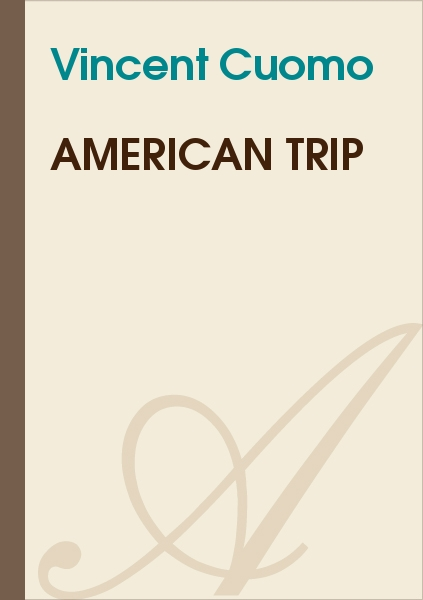 Vincent Cuomo - American trip