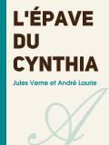 Jules Verne et André Laurie - L'épave du Cynthia