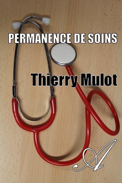Thierry Mulot - Permanence de soins