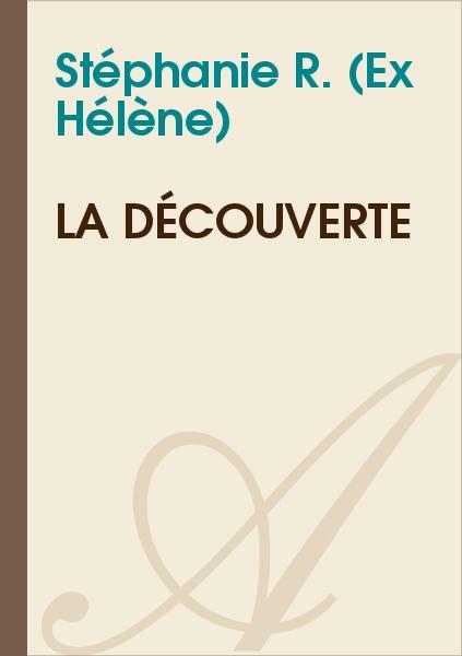 Hélène - La découverte