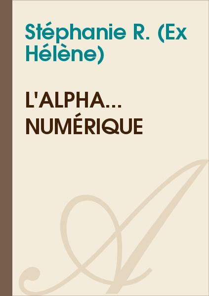 Hélène - L'alpha... numérique