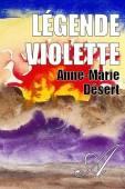 Anne-Marie Désert - Légende violette