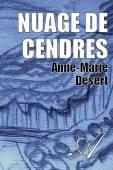 Anne-Marie Désert - Nuage de cendres