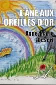 Anne-Marie Désert - L'âne aux oreilles d'or