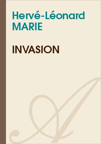 Hervé-Léonard MARIE - Invasion