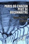 Anne-Marie Désert - Paris où chacun peut se reconnaître